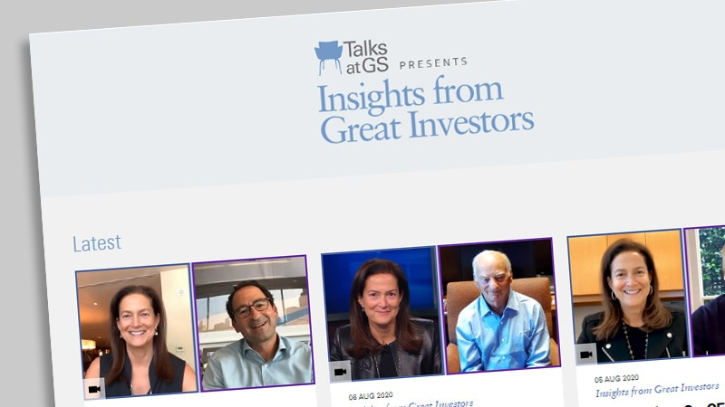 Introducing <i>Talks at GS Presents: Insights from Great Investors</i>