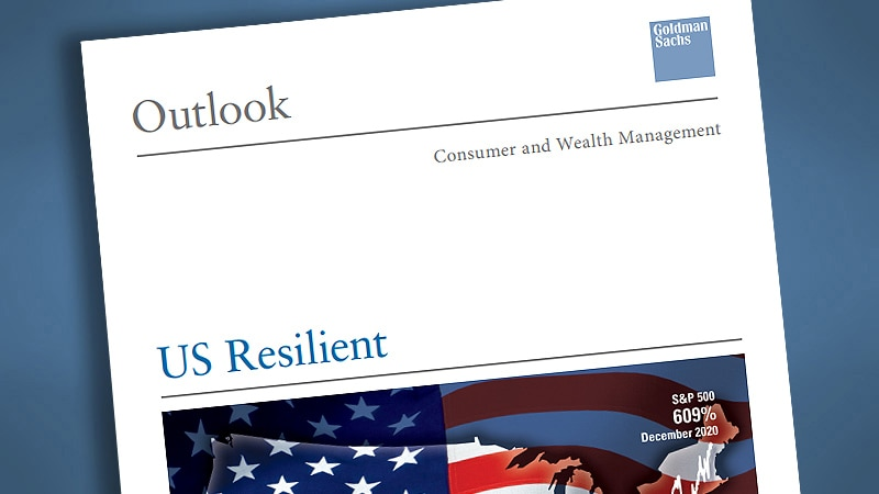 Goldman Sachs Investment Strategy Group's <i>Outlook 2021: US Resilient</i>